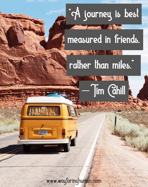 Best Travel With Friends Quotes And Captions Wayfaring Humans